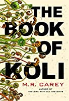 The Book of Koli (The Rampart Trilogy, #1)