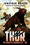 Thor (The BOHICA Chronicles Book 4)