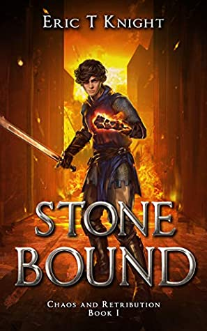 Stone Bound by Eric T. Knight