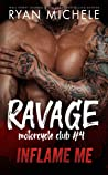 Inflame Me (Ravage MC, #4) audiobook review