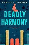 Deadly Harmony