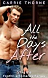 All the Days After (Foothills, #1)