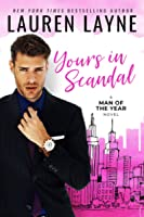 Yours in Scandal (Man of the Year, #1)