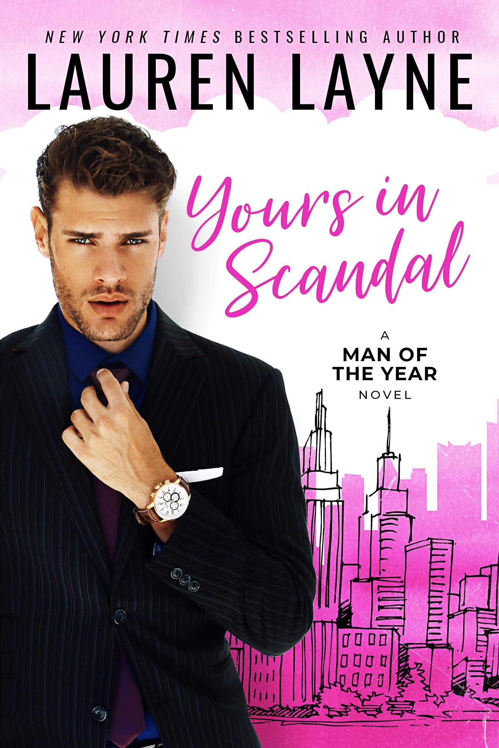 Yours In Scandal Lauren Layne