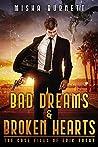 Bad Dreams and Broken Hearts: The Case Files of Erik Rugar