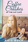 Coffee and Crushes at the Cat Café