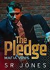 The Pledge (Mafia Vows, #3)