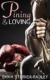 Pining & Loving