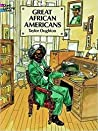 Great African-Americans Coloring Book by Taylor Oughton