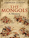 The Mongols: A History