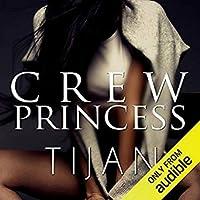Crew Princess (Crew, #2)