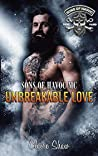 Unbreakable Love (The Sons Of Havoc Series Book 1)