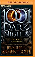The King (A Wicked Trilogy #3.6)