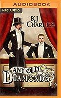 Any Old Diamonds (Lilywhite Boys, #1)