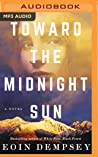 Toward the Midnight Sun