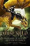 Ambushed (Valkyrie Academy Dragon Alliance, #6)