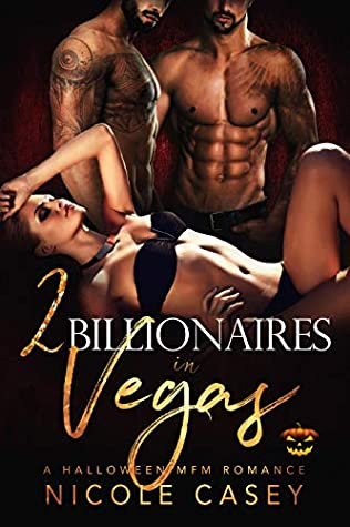 Two Billionaires in Vegas (Love by Numbers, #1)