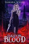 Taken by Blood (Blood Series Book 3)