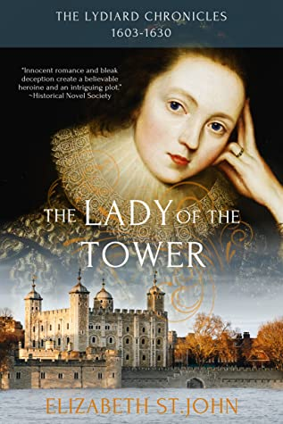 The Lady of the Tower (The Lydiard Chronicles, #1)