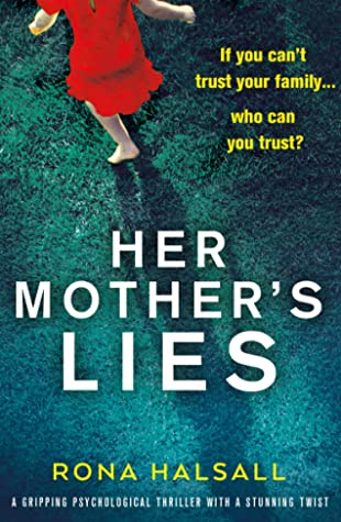 Her Mother's Lies by Rona Halsall