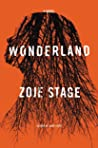 Wonderland by Zoje Stage