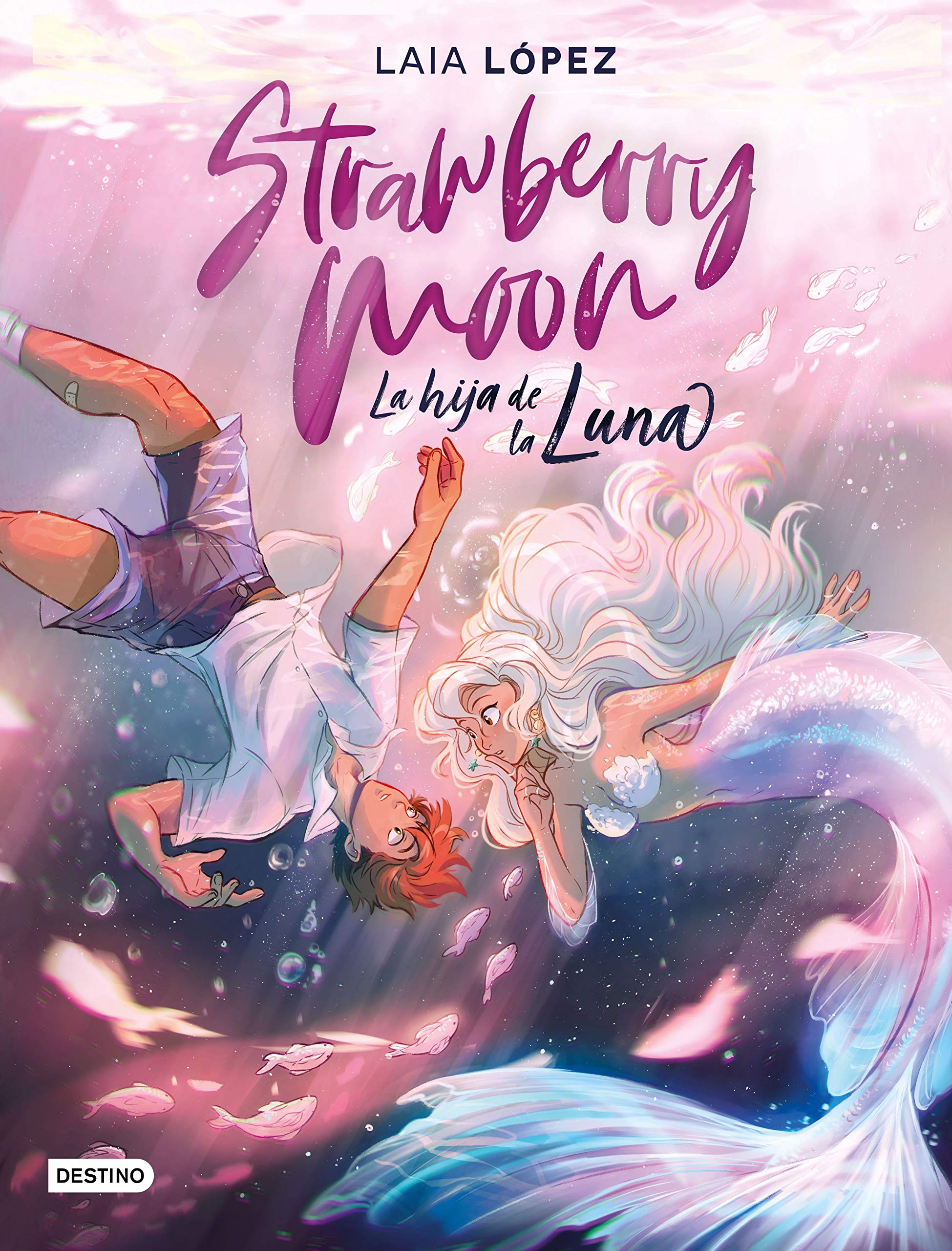Strawberry Moon: La hija de la luna by Laia López
