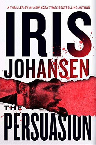 Iris Johansen  - Eve Duncan 26 - The Persuasion