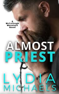 Almost Priest (McCullough Mountain, #1)