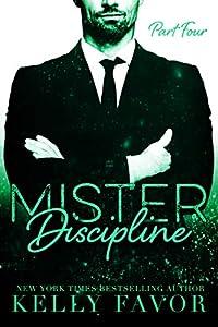 Mister Discipline (Part Four)