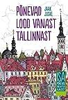 Põnevad lood vanast Tallinnast