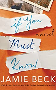 If You Must Know (Potomac Point, #1)