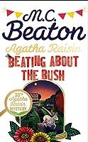 Agatha Raisin: Beating About the Bush (Agatha Raisin, #30)