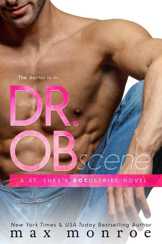 Dr. OB (St. Luke's Docuseries, #1)