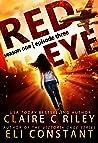 Red Eye The Armageddon Series Episode 3