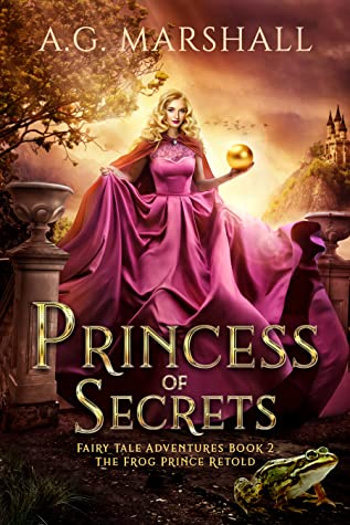 Princess of Secrets (Fairy Tale Adventures, #2)