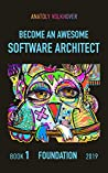 Become an Awesome Software Architect: Foundation 2019 (#1)