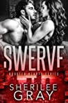 Swerve (Boosted Hearts, #1)