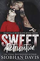 Sweet Retribution (Rydeville Elite #3)