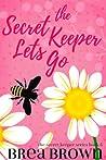 The Secret Keeper Lets Go (The Secret Keeper, #5)
