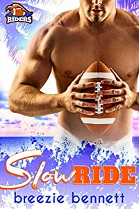 Slow Ride (South Florida Riders, #2)