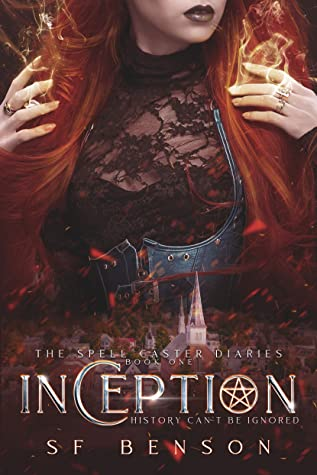 Inception (The Spell Caster Diaries, #1)