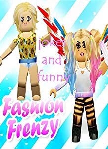 The Amazing Fashion Frenzy Roblox memes funny lauging - Memes Book 2019