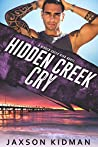 Hidden Creek Cry (Hidden Creek High #7)