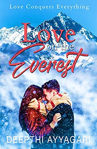 Love on the Everest by Deepthi Ayyagari