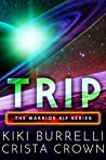 Trip (Kif Warriors, #3)