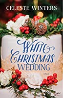 White Christmas Wedding: A Novel