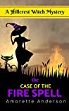 The Case of the Fire Spell (Hillcrest Witch Mysteries #11)