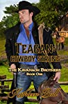 Teagan: Cowboy Strong  (The Kavanagh Brothers #1)