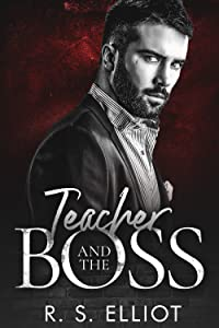 Teacher and the Boss (Billionaire's Obsession, #4)