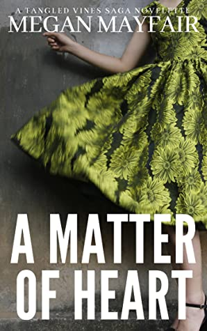 A Matter Of Heart by Megan Mayfair
